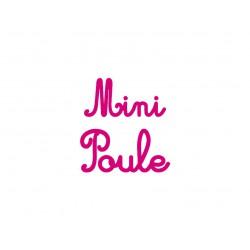 """Texte thermocollant """"Mini Poule"""""""