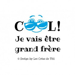 "Texte thermocollant ""Cool Grand Frère"""