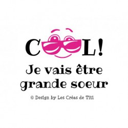 "Texte thermocollant ""Cool Grande Soeur"""