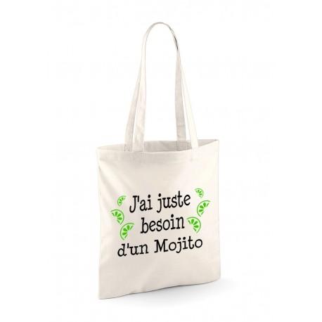 """Tote Bag """"J'ai juste besoin d'un Mojito"""""""
