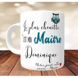 Cadeau Maître- Mug Le plus chouette c'est mon Maître - PERSONNALISABLE