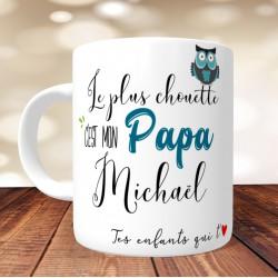 Mug Le plus chouette c'est mon Papa - PERSONNALISABLE - Fête des pères