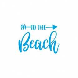 "Texte thermocollant ""To The beach"""