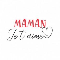 Texte thermocollant Maman Je t'aime V2