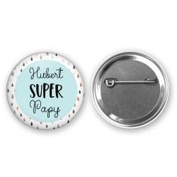Badge Super Parrain / Papa / Papy / Tonton - Personnalisé PRENOM Au choix