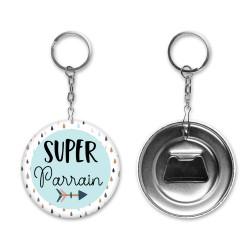 Badge Porte clés décapsuleur Super Parrain / Papa / Papy... - Au choix