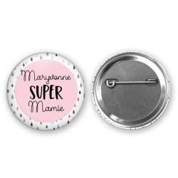Badge Super Maman / Marraine / Mamie / Tata - Personnalisé PRENOM Au choix