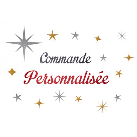 Commande Personnalisée Reservée