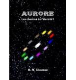 Aurore-Les chemins de l'Eternité