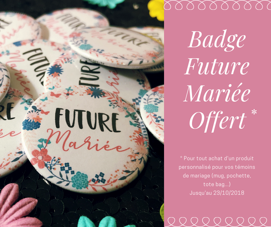 badge_future_mariee_offert_badge_personnalise_mariage
